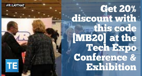 Get 20% discount with this code [ MB20] at the Tech Expo Conference & Exhibition 24-25 October 2016