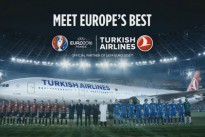 Watch : Turkish Airlines launches 'Meet Europe's Best' campaign ahead of UEFA EURO 2016