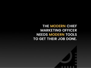 What are the tools that today's chief marketing officers really need