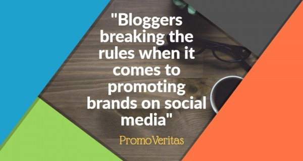 Blunders : Don't be a rule-breaker when it comes to social media and celebrity endorsements / PromoVeritas