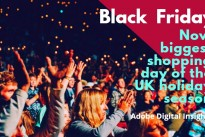Research : Black Friday now biggest shopping day of the UK holiday season, according to Adobe Digital Insights