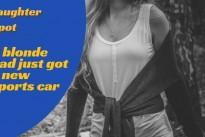 Laughter Spot : A blonde had just got a new sports car  – enjoy