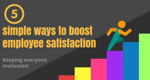5 simple ways to boost employee satisfaction