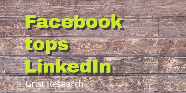 Quite a surprise for a lot of B2B marketers : Facebook tops LinkedIn as content King for senior execs / Grist