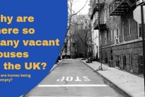 Why are there so many vacant houses in the UK?
