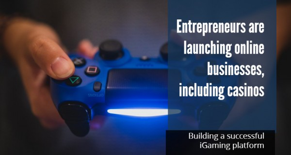 Building a successful iGaming platform