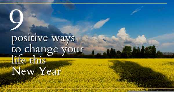 9 positive ways to change your life this New Year