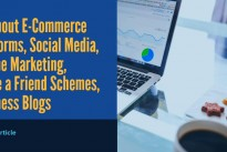 Running an e-commerce store .. 5 top tips .. E-Commerce Platform, Social Media, Offline Marketing, Invite a Friend Schemes, Business Blog