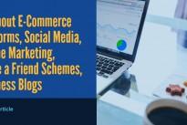 Running an e-commerce store .. 5 top tips .. E-Commerce Platform, Social Media, Offline Marketing, Invite a Friend Schemes, Business Blog