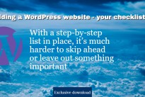 Building and launching a WordPress website – whether for yourself or a client – is a lot of work