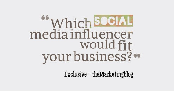 To identify the right marketer for your business, browse these types of social media influencers
