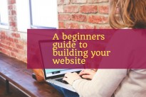A beginners guide to building your website
