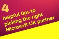 4 tips for picking the right Microsoft UK partner