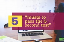 """5 musts to pass the 5 second test"" … White Paper Special"