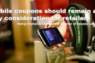 Decidedly digital: brands & retailers need to update their technology to keep up with consumer coupon cravings