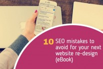 10 SEO mistakes to avoid for your next website re-design (eBook)