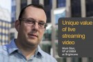 Unlocking the brand value of live streaming … Mark Blair, VP of EMEA at Brightcove