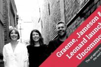 Nils Leonard, Lucy Jameson and Natalie Graeme launch their new venture