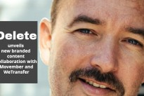 Delete unveils new branded content collaboration with Movember and WeTransfer