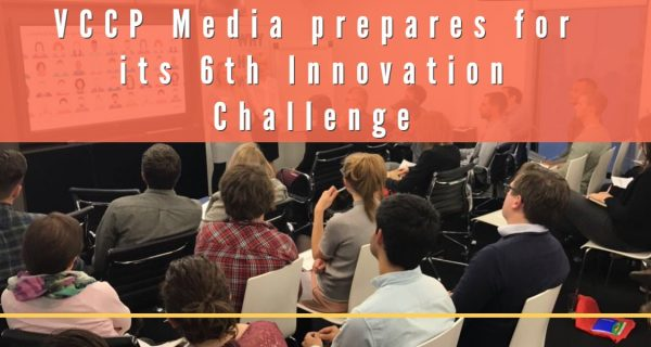 VCCP Media prepares for its 6th Innovation Challenge