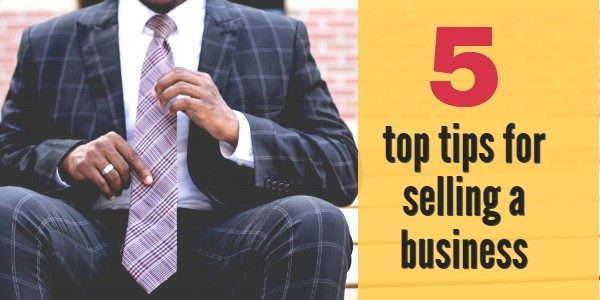 5 top tips for selling your company