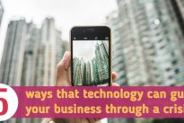 Exclusive article : How technology can guide your business through a crisis