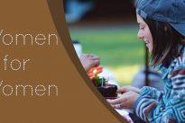 Women for Women : Ensuring women's voices are heard