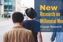 'Fresh' Research on Millennial Men  ….  Engage Research