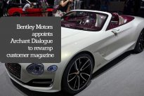 Bentley Motors appoints Archant Dialogue to revamp customer magazine