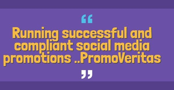 A guide to running successful and compliant social media promotions in 2018 … PromoVeritas