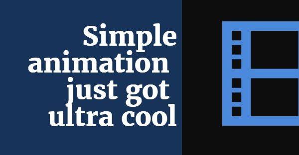 Disney, Pixar, Dreamworks, Aardman films: simple animation just got ultra cool