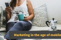 Exclusive : Mobile first – Marketing in the age of mobile