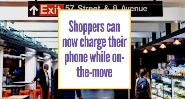 Breaking news : Shoppers can now charge their phone while on-the-move