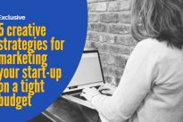 5 creative strategies for marketing your start-up on a tight budget