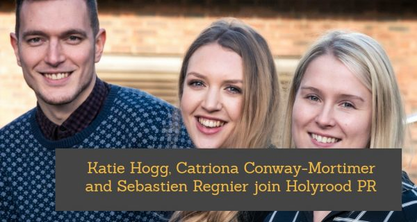 Katie Hogg, Catriona Conway-Mortimer and Sebastien Regnier join Holyrood PR