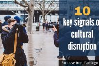 Flamingo identifies 10 key signals of cultural disruption
