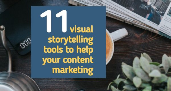 11 visual storytelling tools to help your content marketing