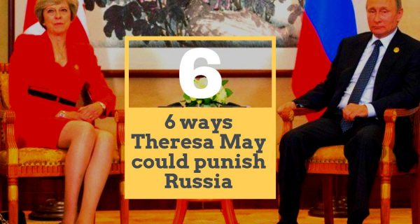 6 ways Theresa May could punish Russia