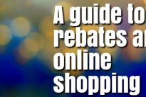 A guide to rebates and online shopping