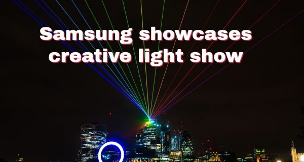 Events : Samsung showcases creative light show to celebrate Galaxy S9 and S9+ Launch