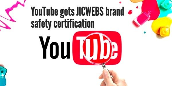 "YouTube / JICWEBS … ""Providing more transparency and visibility to their advertising partners"""