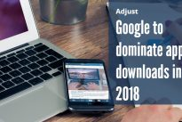 Adjust releases benchmarks report – Google to dominate app downloads in 2018