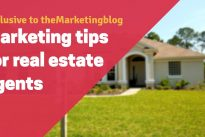 Marketing tips for real estate agents – set yourself up for success