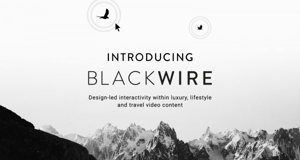 Studio Black Tomato launches new interactive video service, Blackwire