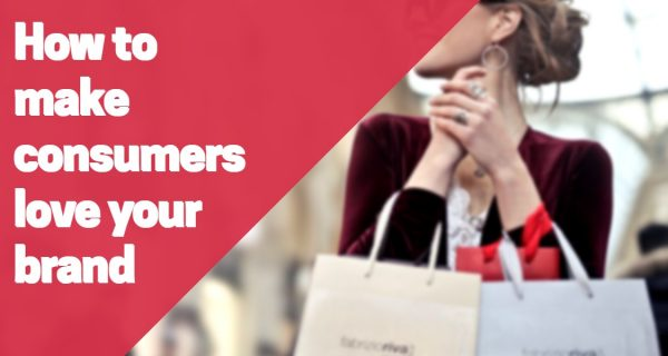 Marketing strategies to make consumers love your brand .. exclusive to theMarketingblog