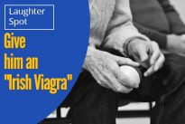 "Laughter Spot : Give him an ""Irish Viagra"""