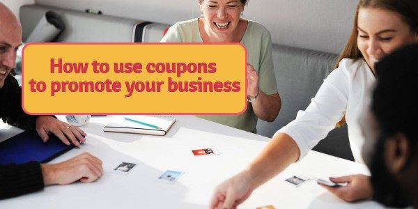 Excellent tips on how to use coupons to promote your business .. exclusive article