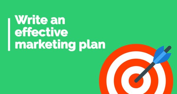 Exclusive article : Use these 5 steps to write an effective marketing plan