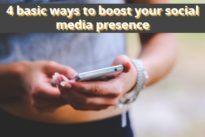 New : 4 basic ways to boost your social media presence
