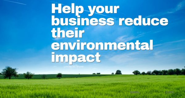 Environmental : How can I make my business more environmentally friendly?